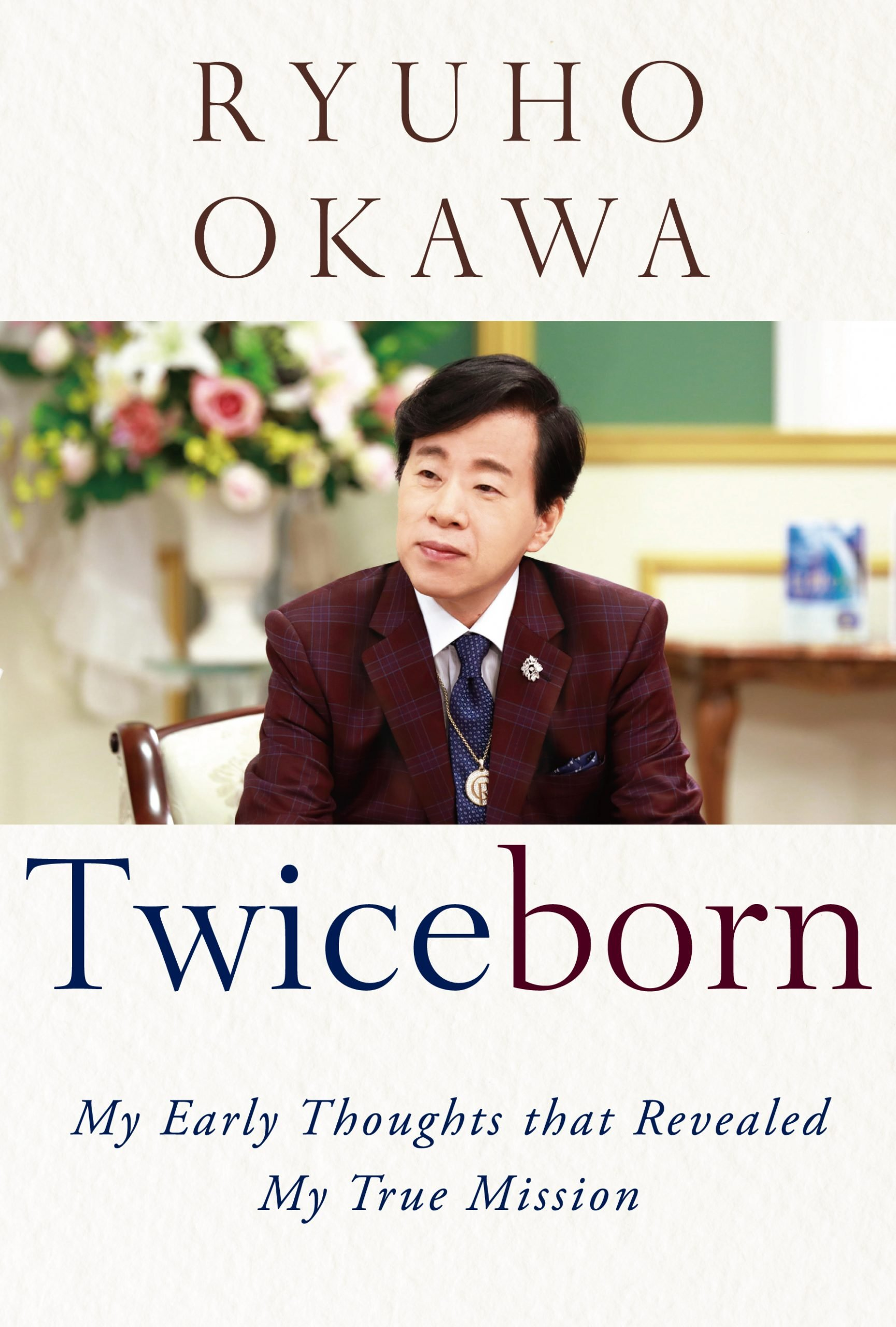 Twiceborn by Ryuho Okawa