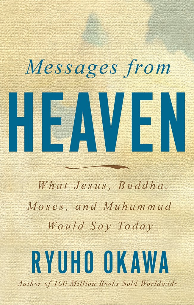 Message from Heaven by Ryuho Okawa