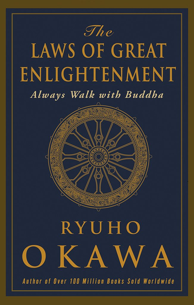 The Laws of Great Enlightenment by Ryuho Okawa