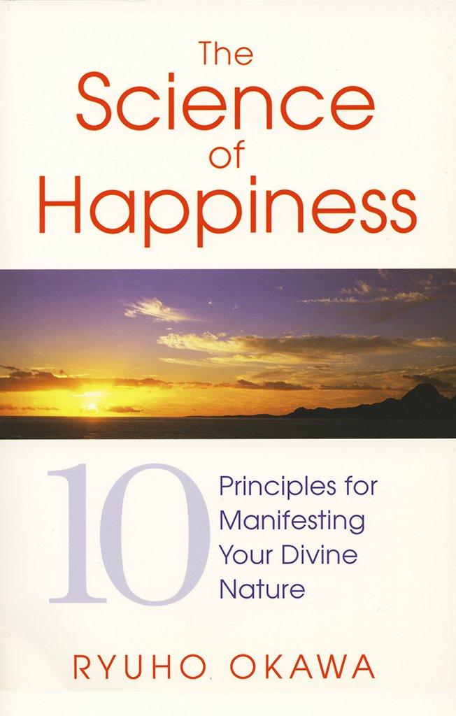 The Science of Happiness by Ryuho Okawa